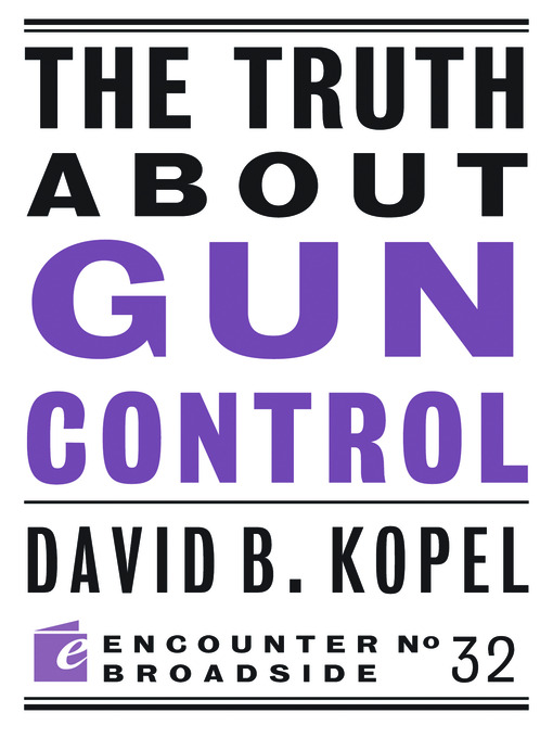 The Truth About Gun Control (eBook)
